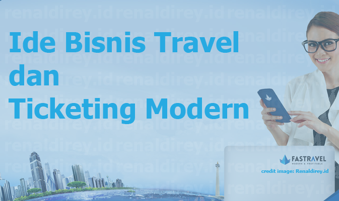 FASTravel: Ide Bisnis Travel dan Ticketing Modern